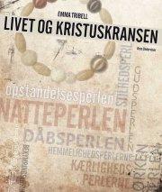 livet og kristuskransen - bog