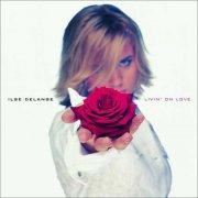 ilse delange - livin on love - Vinyl / LP