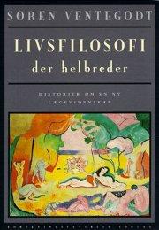 livsfilosofi der helbreder - bog