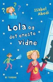 lola og det eneste vidne - bog