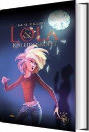lola og kalejdoskopet - bog