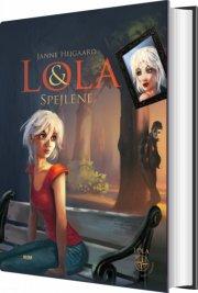 lola & spejlene - bog