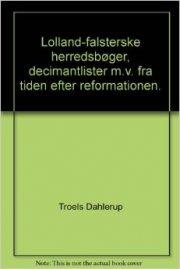lolland-falsterske herredsbøger, decimantlister m. v. fra tiden efter reformationen, bind 1 - bog
