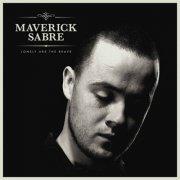 maverick sabre - lonely are the brave - Vinyl / LP