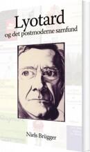 lyotard og det postmoderne samfund - bog