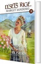 lysets rige 10 - natsorte roser - bog