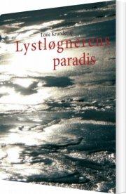 lystløgnerens paradis - bog