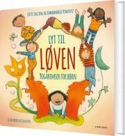 lyt til løven - yogaremser for børn - bog