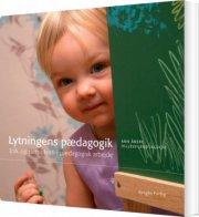 lytningens pædagogik - bog