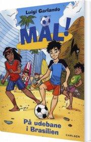 mål! (2) på udebane i brasilien - bog