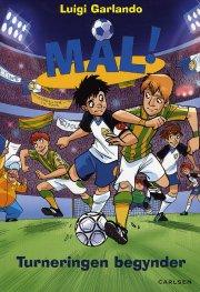 mål! (3): turneringen begynder - bog
