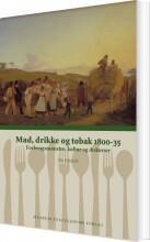 mad, drikke og tobak 1800-35 - bog