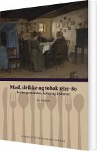mad, drikke og tobak 1835-80 - bog