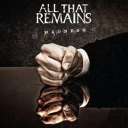 Image of   All That Remains - Madness - CD