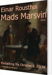 mads marsvin: fortælling fra christian d. 2. s tid - bog