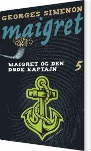 maigret bind 5 - maigret og den døde kaptajn - bog