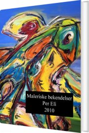 maleriske bekendelser - bog