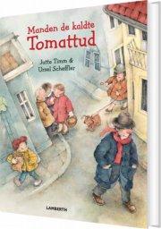 manden de kaldte tomattud - bog