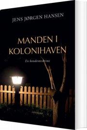 manden i kolonihaven - bog