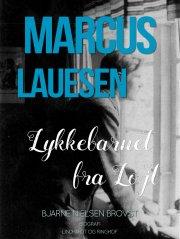 marcus lauesen - lykkebarnet fra løjt - bog