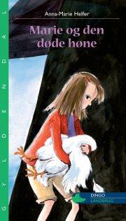 marie og den døde høne - bog