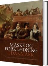 maske og forklædning i danmark - bog