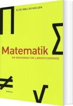 matematik - en grundbog for lærerstuderende - bog