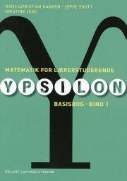 matematik for lærerstuderende - ypsilon basisbog - bog