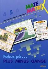 matematrix 5, fokus på plus minus gange - bog