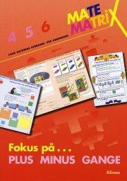matematrix 6, fokus på plus minus gange - bog