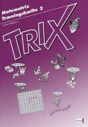 matematrix, trix, træningshæfte 2 - bog