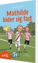 mathilde bider sig fast - bog