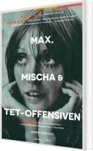 max, mischa og tet-offensiven - bog