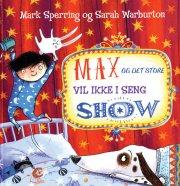 max og det store vil ikke i seng show - bog