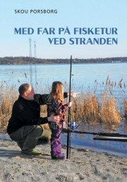med far på fisketur ved stranden - bog