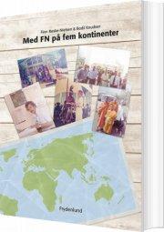 med fn på fem kontinenter - bog