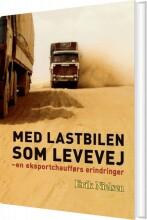 med lastbilen som levevej - bog