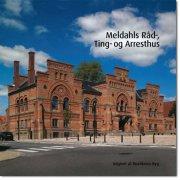 meldahls råd-, ting- og arresthus - bog