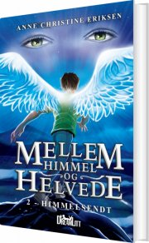 mellem himmel og helvede 2 - himmelsendt - bog