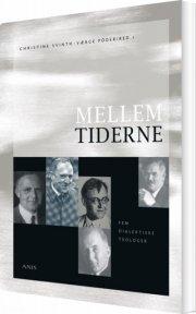 mellem tiderne - fem dialektiske teologer - bog