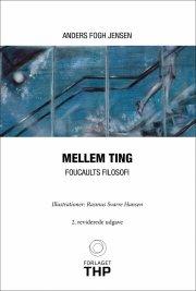 mellem ting - foucaults filosofi - bog