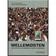 mellemøsten - konfliktzone, islamisme og vestlig dominans - bog