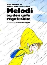 melodi og den gule regnfrakke - bog