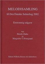 Melodisamling Til Den Dansk Salmebog 2002 - Henrik Glahn - Bog
