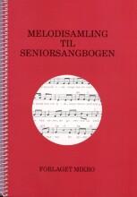 melodisamling til seniorsangbogen - bog
