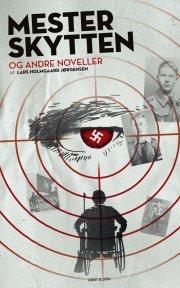 mesterskytten og andre noveller - bog