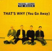 michael learns to rock - thats why  - You Go Away