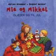 mie og mikkel glæder sig til jul - bog