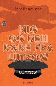 mig og den døde fra lützow - bog