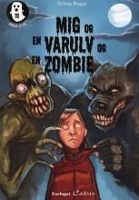 mig og en varulv og en zombie - bog